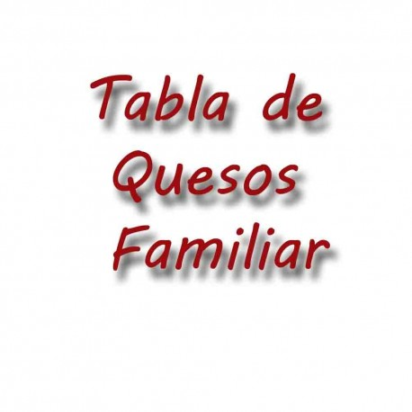 Tabla de quesos familiar